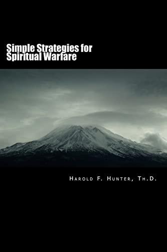 9780692563762: Simple Strategies for Spiritual Warfare