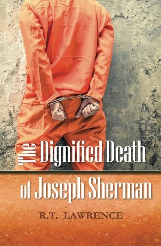 9780692564448: The Dignified Death of Joseph Sherman