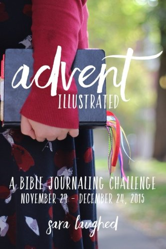 9780692564653: Advent Illustrated: A Bible Journaling Challenge