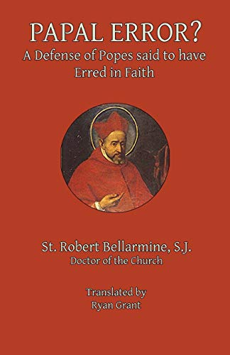 9780692565995: Papal Error?: A Defense of Popes Said to Have Erred in Faith