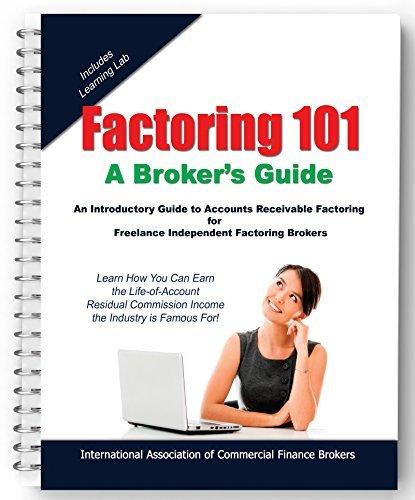 9780692566107: Factoring 101: A Broker's Guide