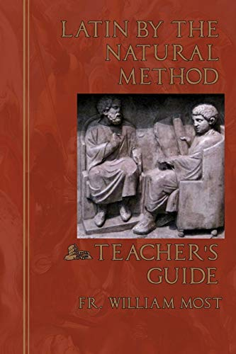 9780692566862: Latin by the Natural Method: Teacher's Guide