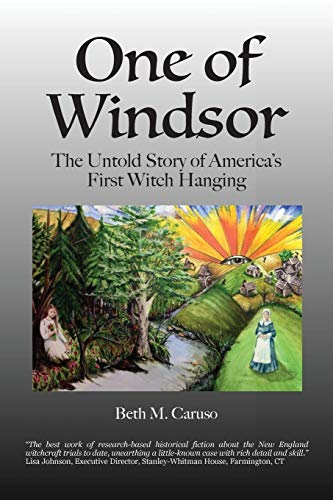 9780692567036: One of Windsor: The Untold Story of America's First Witch Hanging