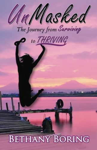 9780692567067: UnMasked: The Journey from Surviving to Thriving