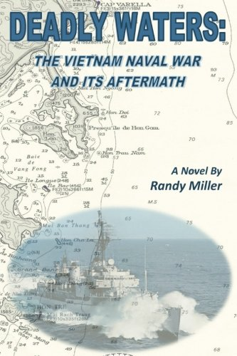 9780692567210: Deadly Waters: The Vietnam Naval War and Its Aftermath