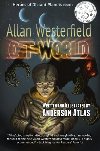 9780692567456: Allan Westerfield: Off-World (Heroes of Distant Planets) (Volume 1)