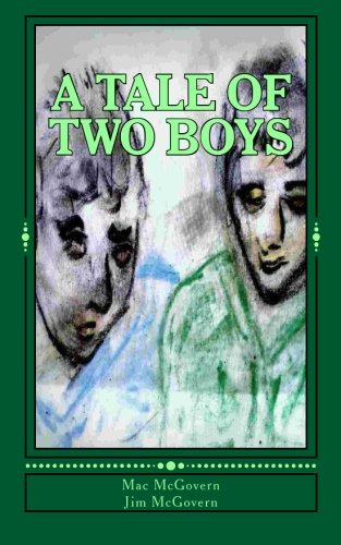 9780692568149: A Tale Of Two Boys: Ah, to be able to go back and live those days again.