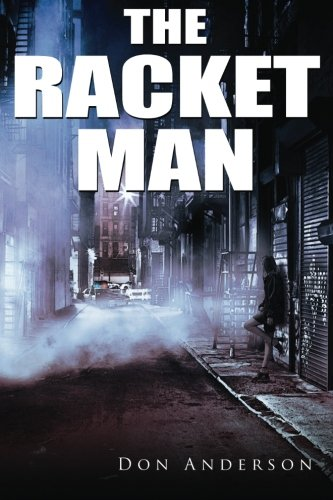 9780692568293: The Racket Man