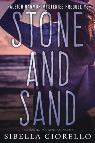 9780692569092: Stone and Sand: Book 3 in the young Raleigh Harmon mysteries (The Raleigh Harmon mysteries) (Volume 3)