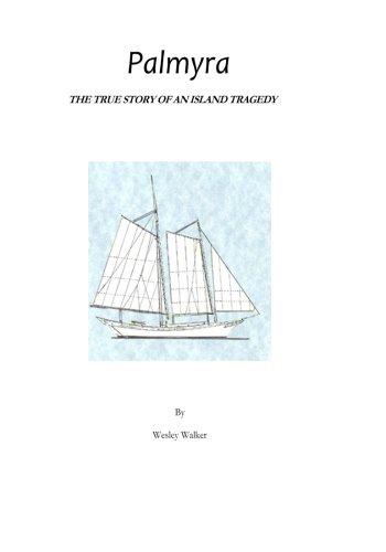 9780692569610: Palmyra: True Story of an Island Tragedy