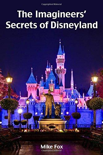9780692569672: The Imagineers' Secrets of Disneyland