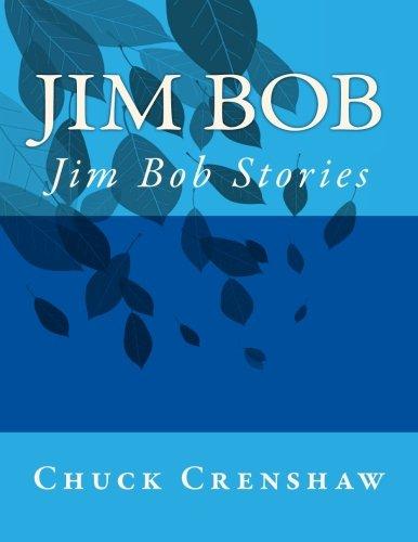 9780692569733: Jim Bob: Jim Bob Stories