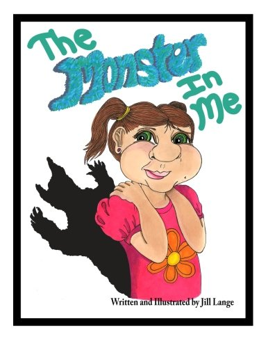 9780692569757: The Monster In Me: The Monster In Me