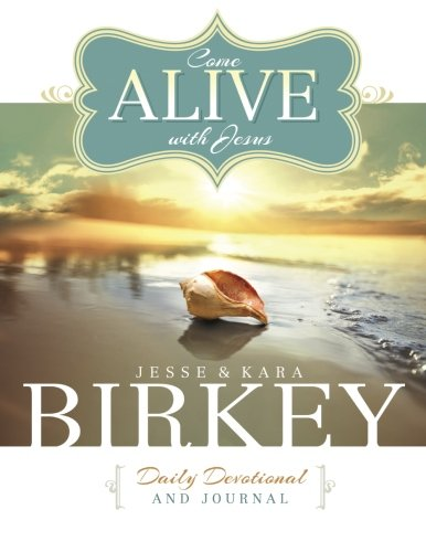 9780692569771: Come Alive With Jesus Daily Devotional And Journal