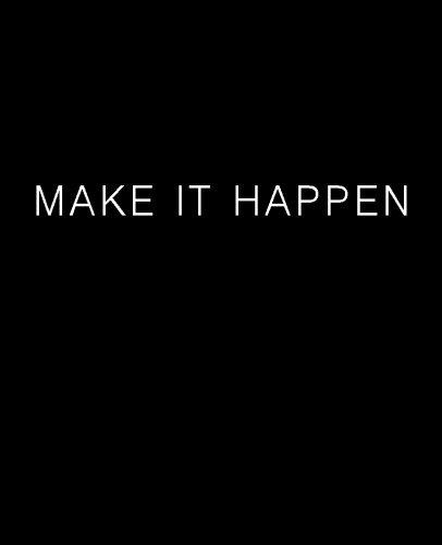 9780692570067: MAKE IT HAPPEN Journal (Blank/Lined)