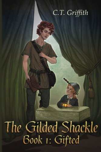 9780692570401: Gifted (The Gilded Shackle) (Volume 1)