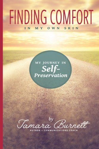 9780692570593: Finding Comfort in My Own Skin: My Journey in Self-Preservation