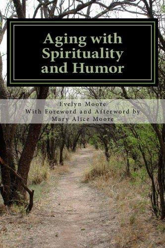9780692570814: Aging with Spirituality and Humor