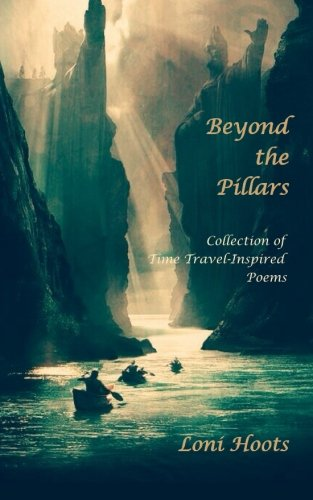 9780692572443: Beyond the Pillars: Collection of Time Travel-Inspired Poems