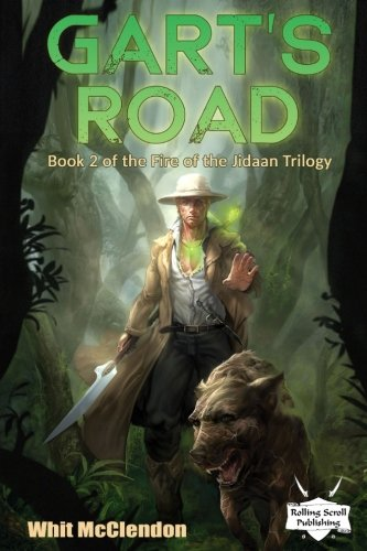 9780692573051: Gart's Road: Book 2 of the Fire of the Jidaan Trilogy (Volume 2)