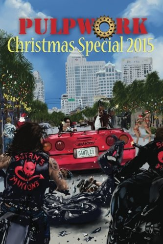 9780692573457: The PulpWork Christmas Special 2015 (Volume 5)