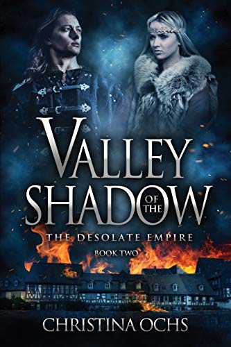 9780692573594: Valley of the Shadow (The Desolate Empire) (Volume 2)