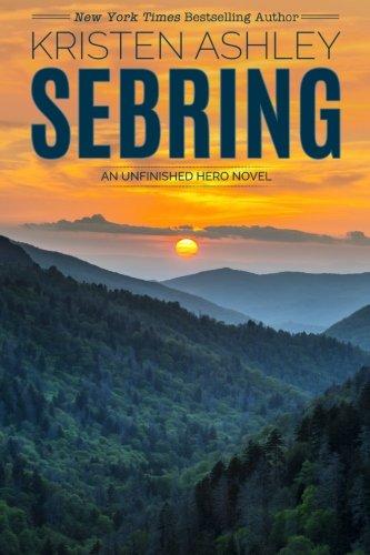 9780692573761: Sebring (Unfinished Heroes) (Volume 5)