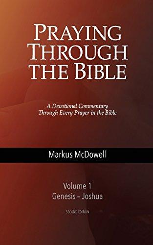 9780692576519: Praying Through the Bible: Volume 1: Genesis-Joshua