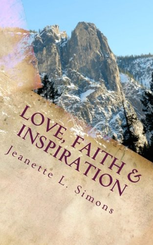 9780692576878: Love, Faith & Inspiration
