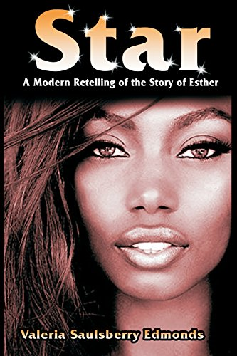 9780692577066: Star: A Modern Retelling of the Story of Esther (Real Women Series) (Volume 1)