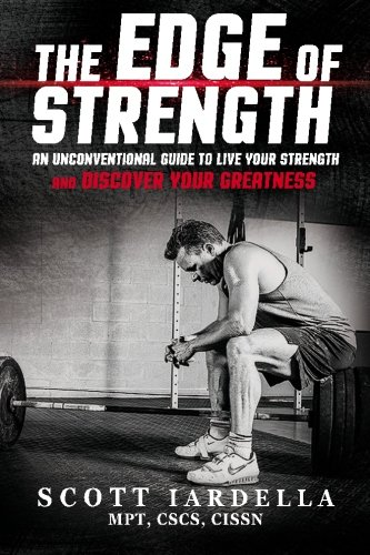 9780692577110: The Edge of Strength: An Unconventional Guide To Live Your Strength And Discover Your Greatness