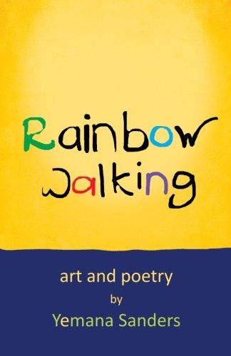 9780692578032: Rainbow Walking