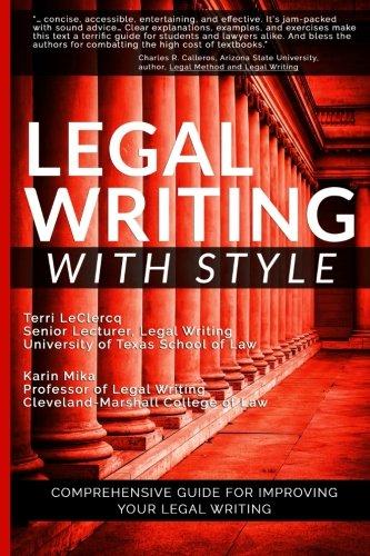 Legal Writing with Style: Terri LeClercq; Karin