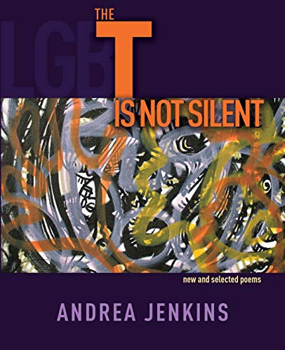 9780692578407: The T is Not Silent: new and selected poems