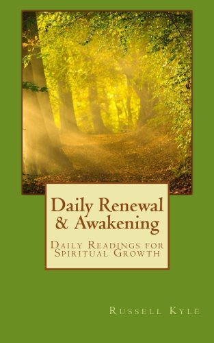 9780692578681: Daily Renewal and Awakening: Daily Readings for Spiritual Growth