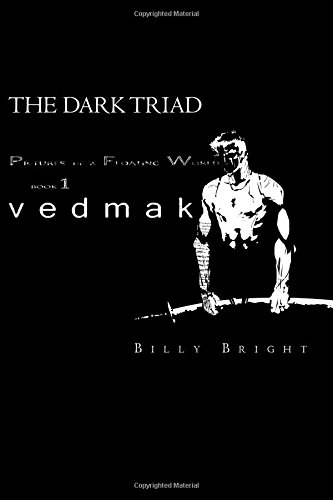 9780692581049: Vedmak: The Dark Triad (Pictures of a Floating World) (Volume 1)