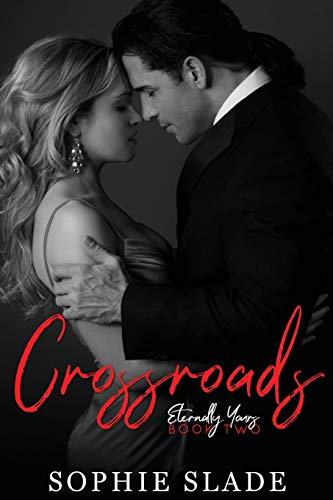 9780692581377: Crossroads (Eternally Yours) (Volume 2)