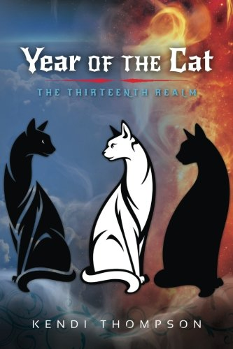 9780692581643: Year of the Cat: The Thirteenth Realm (Volume 1)