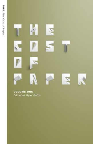 9780692582008: The Cost of Paper: Volume One