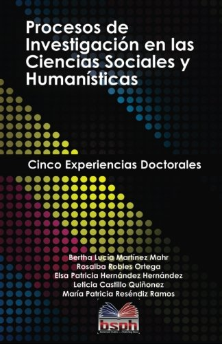 Procesos de investigacion en las ciencias sociales: Martinez Mahr, Bertha