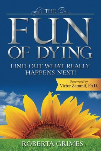 9780692585047: The Fun of Dying