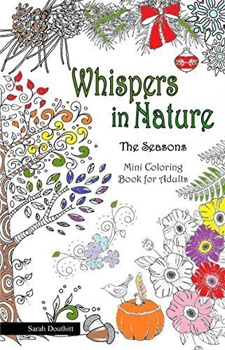 9780692585122: Whispers In Nature - The Seasons - Mini Coloring Book for Adults