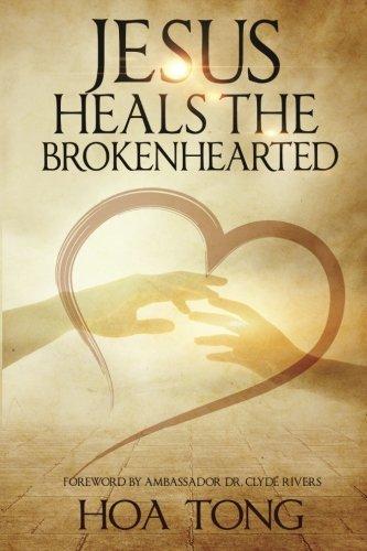 9780692585641: Jesus Heals The Brokenhearted: Overcoming Heartache with Biblical Principles