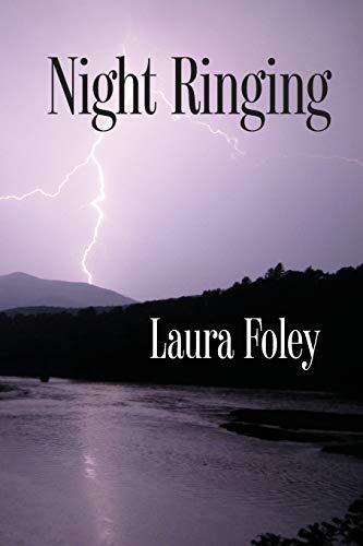 Night Ringing: Laura Foley