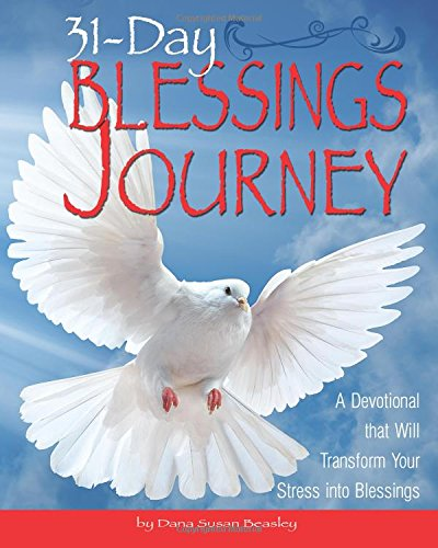 9780692586075: 31-Day Blessings Journey: A Devotional that Will Transform Your Stress into Blessings