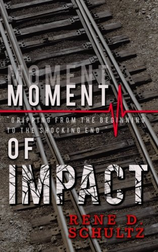 9780692586501: Moment of Impact
