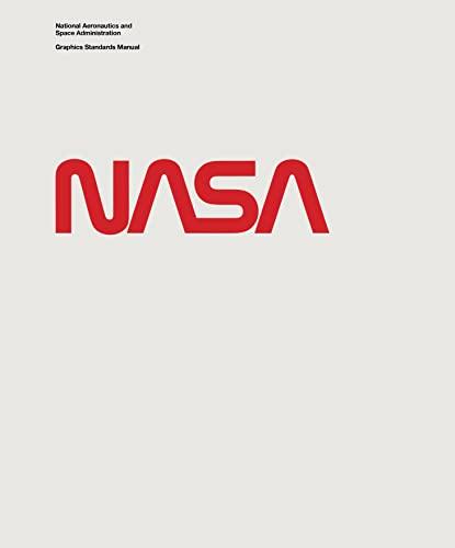 9780692586532: NASA Graphics Standards Manual