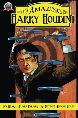 The Amazing Harry Houdini Volume 1: Jim Beard