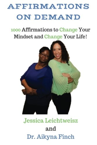 9780692587553: Affirmations on Demand: 1000 Affirmations to Change Your Mindset and Change Your Life