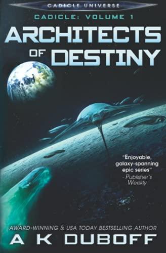 9780692589120: Architects of Destiny (Cadicle)